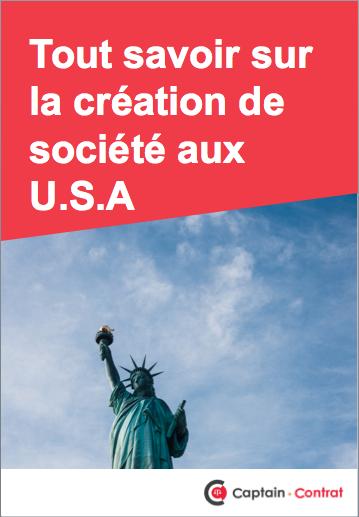Tout savoir sur la création de société aux U.S.A