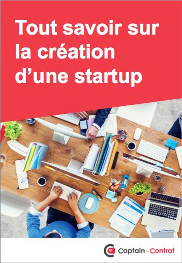 Tout savoir sur la création d'une startup