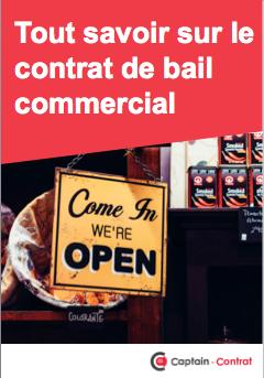 Tout savoir sur le contrat de bail commercial
