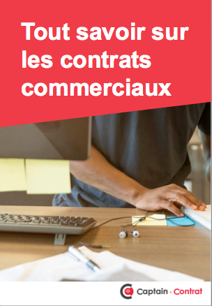 Tout savoir sur les contrats commerciaux