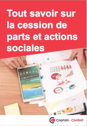 Cessions parts actions sociales