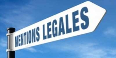 Dans quels cas les mentions légales sont-elles obligatoires?