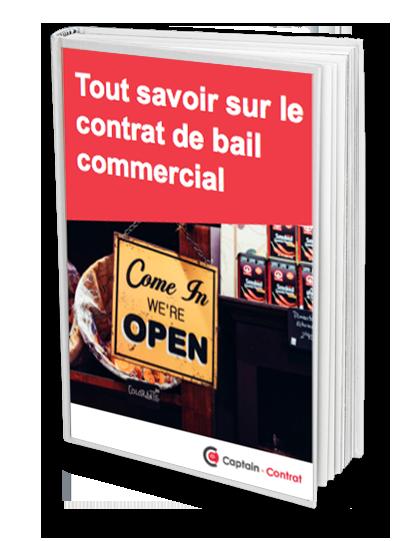 Bail Commercial Les Elements A Connaitre Avant De Signer